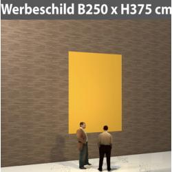 Werbeschild 1.3 Format bis B250 x H375 cm